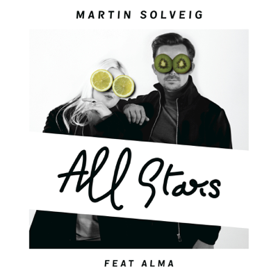 All Stars (feat. Alma) - Martin Solveig song