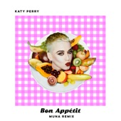 Bon Appétit (MUNA Remix) - Single