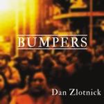 Dan Zlotnick - Bumpers