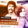 Moti Dogar-Eik Nikah Aur Sahi-Eik Dhee Punjab Di