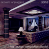 Acoustic Unplugged - Bar Lounge Compilation Playlist 2017.2 - Various Artists