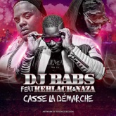 Casse la démarche (feat. Keblack & Naza) - Single