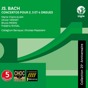 Olivier Vernet, Frederic Rivoal, Bruno Morin, Marie-Claire Alain & Collegium Baroque - Bach: Concertos for 2, 3 and 4 Organs, BWV 1060, 1061, 1062, 1604 & 1605 (Collection 25e anniversaire)