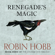Robin Hobb - Renegade's Magic: The Soldier Son Trilogy, Book 3 (Unabridged)