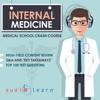 AudioLearn Medical Content Team - Internal Medicine: Medical School Crash Course (Unabridged)  artwork