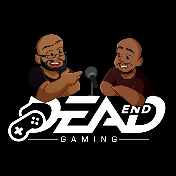 Dead End Gaming – Podcast – Podtail