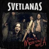 Svetlanas - Tell Me Why