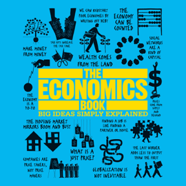The Economics Book: Big Ideas Simply Explained (Unabridged) audiobook