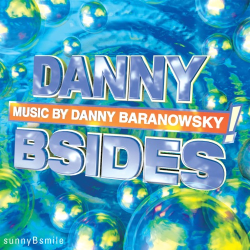 Danny Baranowsky - Sunnybsmile - Single