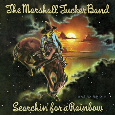 Searchin' for a Rainbow - Marshall Tucker Band
