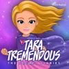 Tara Tremendous: The Secret Diaries