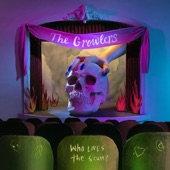 The Growlers - Who Loves the Scum?