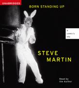 Born Standing Up (Unabridged)