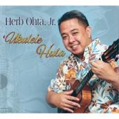 Herb Ohta, Jr. - Makee 'ailana