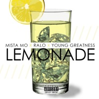 Lemonade (feat. Ralo & Young Greatness) - Single Mp3 Download