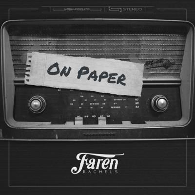 On Paper - Faren Rachels song