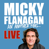 An' Another Fing: Live - Micky Flanagan Cover Art