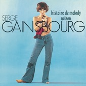 Serge Gainsbourg - Melody