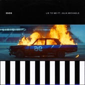 5 Seconds Of Summer - Lie To Me (feat. Julia Michaels)