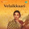Velaikkaari (Original Motion Picture Soundtrack) - Single