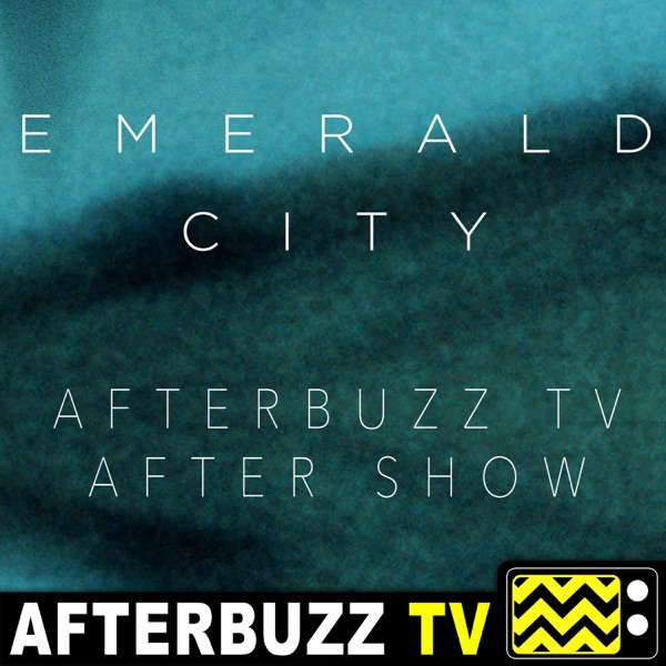 Emerald City Reviews and After Show