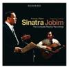 Sinatra/Jobim: The Complete Reprise Recordings, Frank Sinatra & Antônio Carlos Jobim
