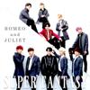 Romeo and Juliet - EP - SUPER FANTASY