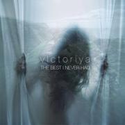 The Best I Never Had - Victoriya