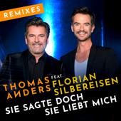 Sie sagte doch sie liebt mich (feat. Florian Silbereisen) [Remixes] - Single