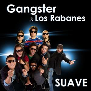 Gangster - Suave feat. Los Rabanes