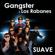 Suave (feat. Los Rabanes) - Gangster
