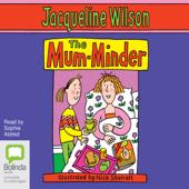 The Mum-Minder (Unabridged)