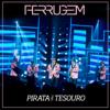 Ferrugem - Pirata e Tesouro (Ao Vivo)  arte
