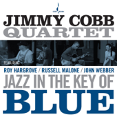 Jazz in the Key of Blue (feat. Roy Hargrove, Russell Malone & John Webber)