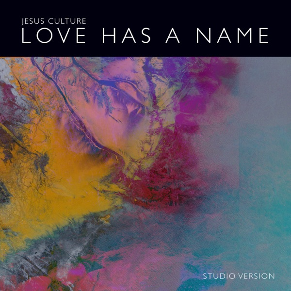 Love Has a Name (Studio Version) [feat. Kim Walker-Smith] - Single