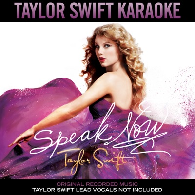 Taylor Swift Karaoke: Speak Now - Taylor Swift