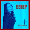 Eeeep (Elizabeth Everts Electronic Ep) [feat. Rudy Everts]