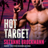 Suzanne Brockmann - Hot Target: A Novel  artwork