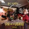 Pa' Las De Vidrio (En Vivo) - Carin Leon