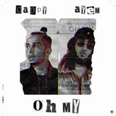 Oh My (feat. Ay Em) - Dappy