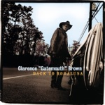 "Clarence ""Gatemouth"" Brown - Folks Back Home"