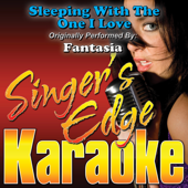 [Download] Sleeping With the One I Love (Originally Performed By Fantasia) [Karaoke] MP3