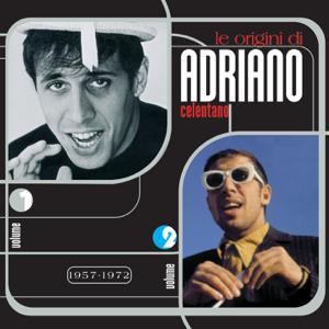 Adriano Celentano - Le origini di Adriano Celentano, Vol. 1 & 2