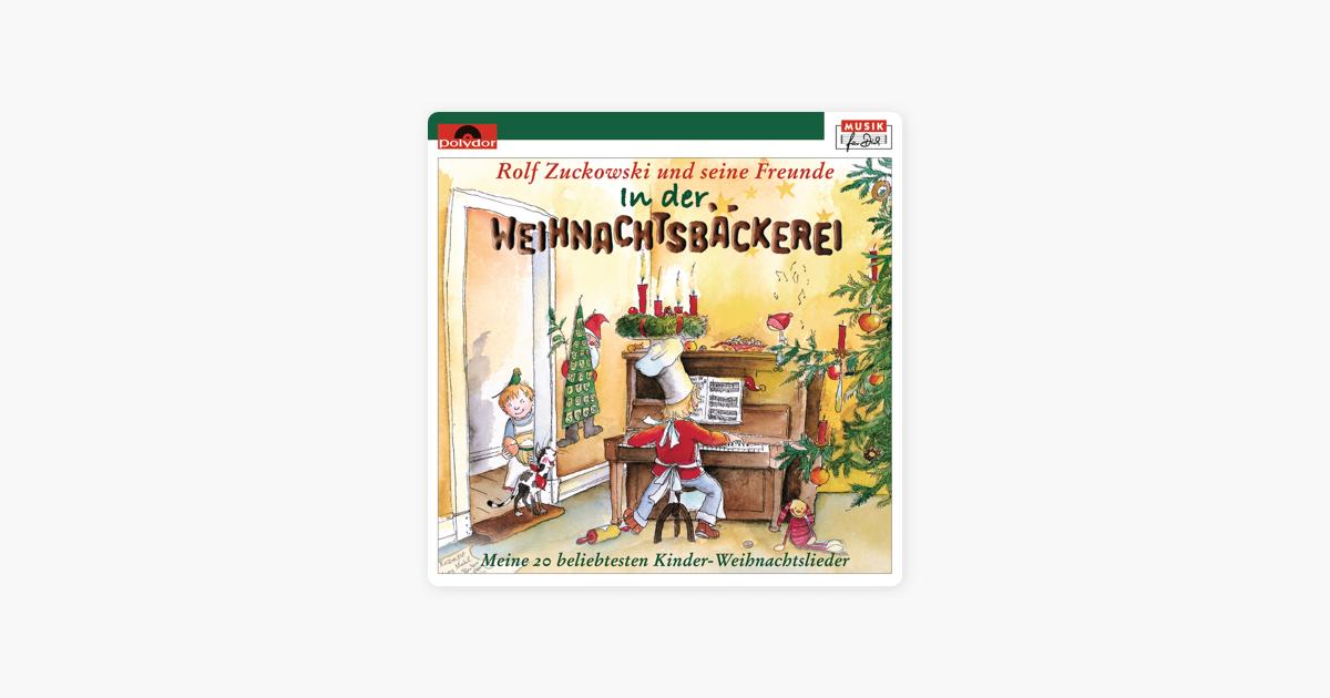 Danke Lieber Tannenbaum Text.In Der Weihnachtsbäckerei Von Rolf Zuckowski Und Seine Freunde