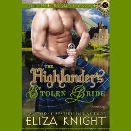 The Highlander's Stolen Bride: The Sutherland Legacy, Book 2 (Unabridged) audiobook