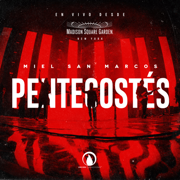 Pentecostés (En Vivo) - Miel San Marcos - Miel San Marcos