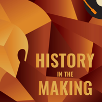 History in the Making - by Rob Sims podcast