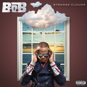 Strange Clouds (feat. Lil Wayne) [Big Dope P Remix] - Single Mp3 Download