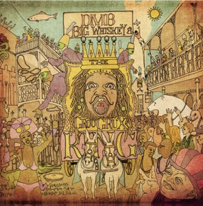 Big Whiskey and the GrooGrux King Mp3 Download