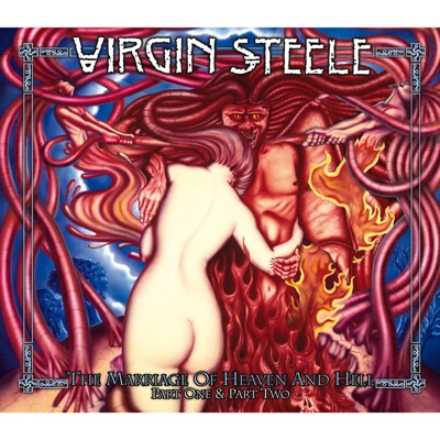 The Marriage of Heaven and Hell - Part 1 & Part 2 - Virgin Steele